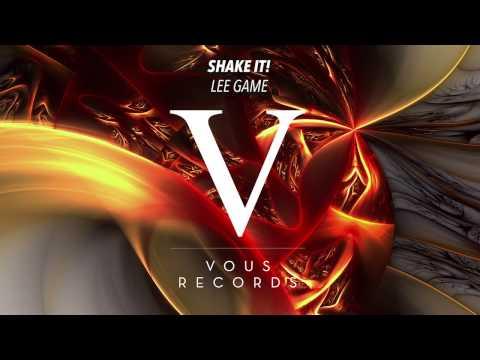Lee Game - Shake It! (Original Mix)