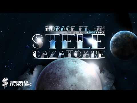 Horace feat. JM – Stele Cazatoare