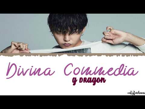 G-DRAGON - Divina Commedia (신곡)(神曲) Lyrics [Color Coded_Han_Rom_Eng]