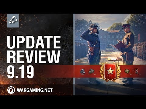 World of Tanks - Update Review 9.19