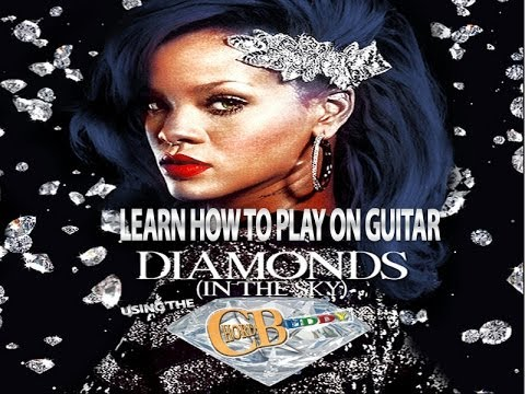 How To Play: diamonds By Rihanna On Guitar With The Chordbuddy video