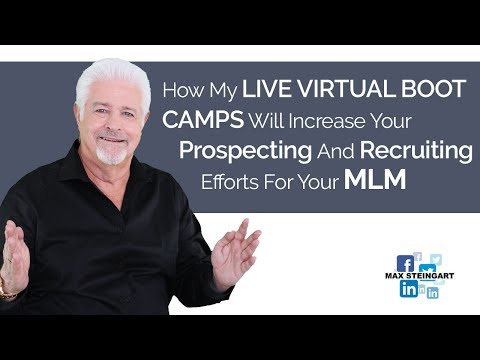 How My LIVE VIRTUAL BOOT CAMPS  Will Increase Your Prospecting And Recruiting Efforts For Your MLM