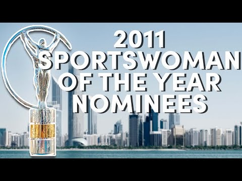 Laureus World Sports Awards 2011 Nominees Laureus World Sportswoman of the Year