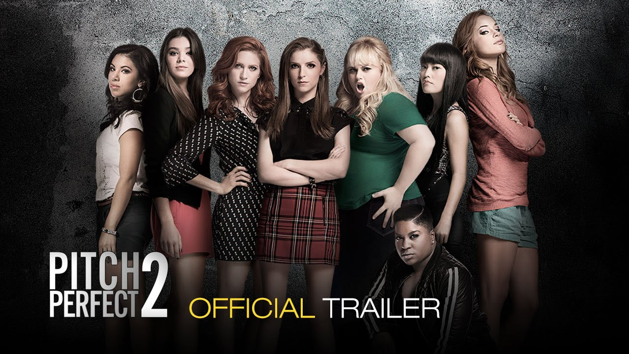 Pitch Perfect 2 - Official Trailer 2 (HD) - YouTube