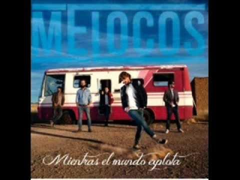 Melocos - Ahora