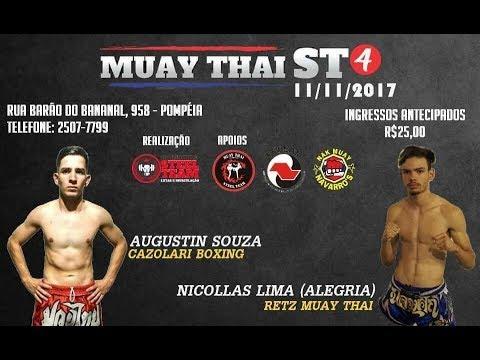MUAY THAI ST4 - AGUSTIN SOUZA (CAZOLARI) VS NICOLLAS LIMA ( RETZ MUAY THAI) 57 KG 11.11.2017