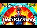Everything GREAT About Thor: Ragnarok! MP3