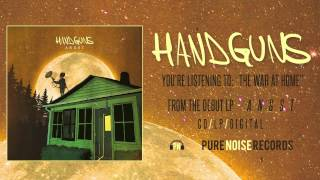 Watch Handguns The War At Home video