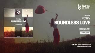 Rospy - Boundless Love (Original Mix)