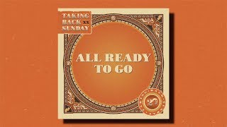 """Taking Back Sunday - """"All Ready To Go"""""""