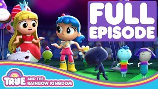 Super Duper Dance Party | Full Episode | True and the Rainbow Kingdom Season 1