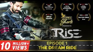 Rise | WebSeries | S01E01 | The Dream Ride | Cheers!