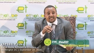 Social Media Activism in Ethiopia - Q & A Session - Round 1 | September 18, 2016