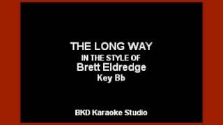 Download Lagu Brett Eldredge - The Long Way (Karaoke Version) Gratis STAFABAND
