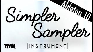 Simpler & Sampler // Ableton Live 10 Instruments
