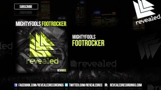 Mightyfools - Footrocker [OUT NOW!]