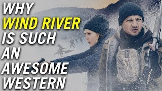 Why Wind River is such a great western