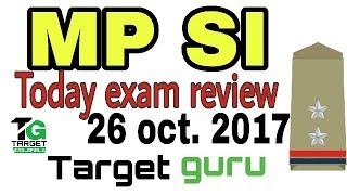 MP SI EXAM analysis 26 oct 2017,gk,science,math,reasoning,hindi and english