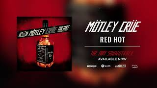 Mötley Crüe - Red Hot (Official Audio)