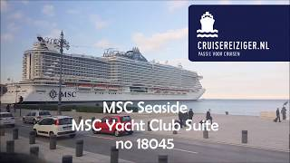 MSC Seaside MSC Yachtclub Deluxe Suite no 18045