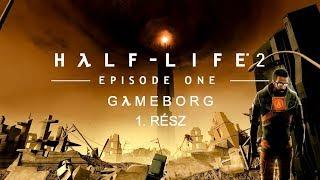 Half-Life 2: Episode One (Cinematic Mod) | 1. rész - Live!