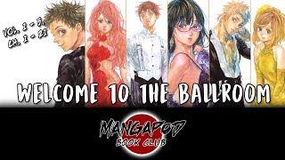 MangaPod Book Club #166: Welcome to the Ballroom (Vol. 1 - 5, Ch. 1 - 21) ft. AnimeAppraisal!
