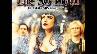 Watch Die So Fluid Disconnected video