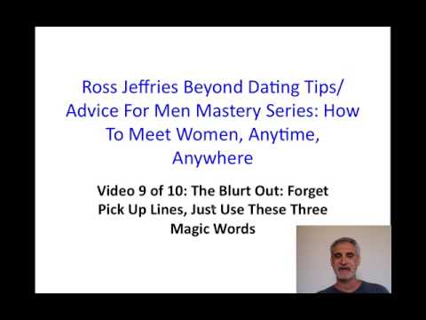 Ross Jeffries Beyond Dating Tips: How to Meet Women, Anytime, Anywhere - Part 9