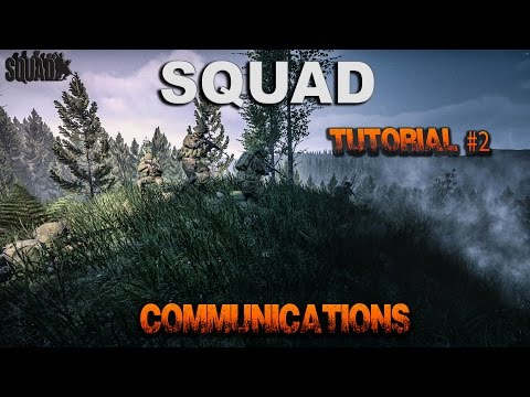 Squad Tutorial #2 - Communications, Radio Traffic, Phonetics
