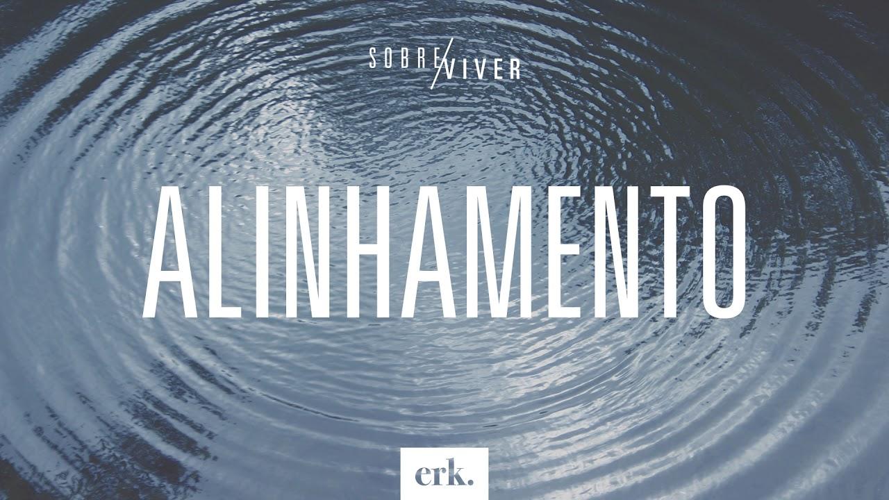 Sobre Viver #333 - Alinhamento / Ed René Kivitz