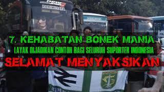 7 KEHEBATAN BONEK MANIA, LAYAK DI CONTOH SELURUH SUPORTER INDONESIA