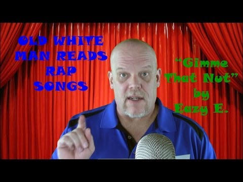 Old White Man Reads Rap Songs |