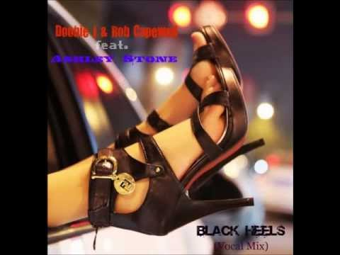 Doobie J & Rob Capewell ft Ashley Stone - Black Heels (Vocal Mix)