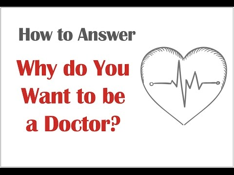 essay on why you want to be a doctor