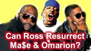 Can Rick Ross Resurrect Ma$e & Omarions Careers?  (Hip Hop Debate)