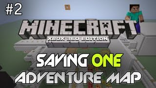 "Minecraft: Xbox 360 - ""Saving One"" - Part 2 - TU7 - Saving Them Both!! (Custom Adventure Map)"
