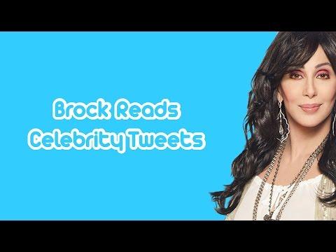 Brock Reads Celebrity Tweets: Cher