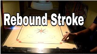 Carrom Rebound Strokes | Strike & Pocket |
