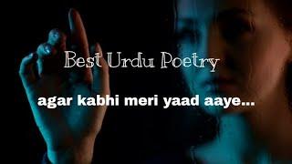Agar kabhi Meri yaad aaye.... Narreted by, Ansar khan Alig
