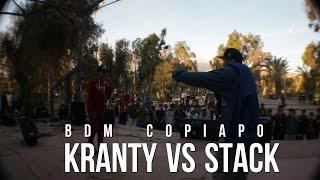 BDM Copiapo / 4tos de Final / Kranty vs Stack