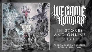 Watch We Came As Romans Understanding What We