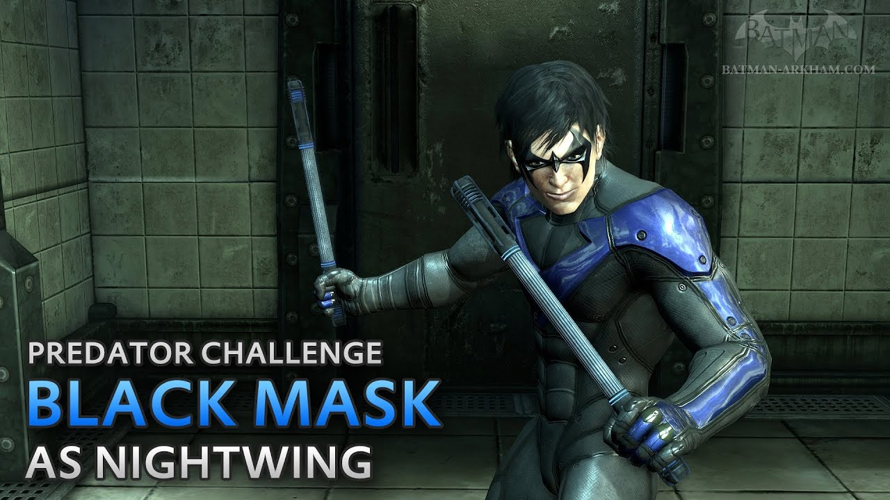 Batman: Arkham City - Black Mask [as Nightwing] - Predator ...