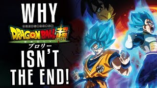 Dragon Ball Super Broly is NOT THE END