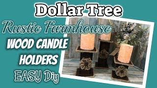 DOLLAR TREE FARMHOUSE WOOD CANDLE HOLDERS |Dollar Tree DIY