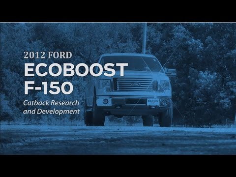 Ford F-150 Ecoboost Exhaust R&D