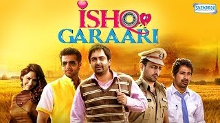 Ishq Garaari - Ishq Garaari - Full Movie In 15 Mins - Rannvijay Singh - Miss Pooja - Sharry Mann
