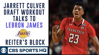 Jarrett Culver talks about meeting LeBron at his Lakers workout | Reiter's Block