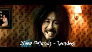 Watch Loudog New Friends video