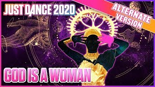 Just Dance 2020: God is a Woman (Alternate) | Official Track Gameplay [US]