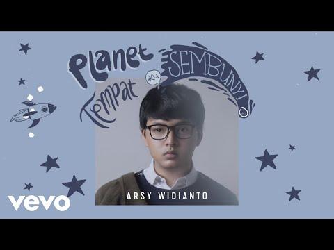 Download Arsy Widianto - Planet Tempat Ku Sembunyi    Mp4 baru